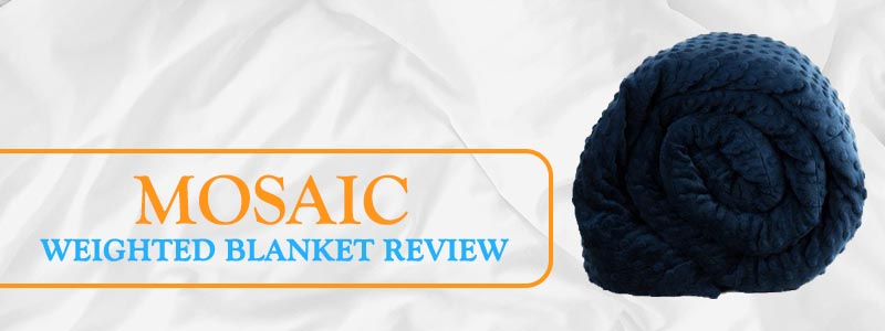 Mosaic Weighted Blanket Review