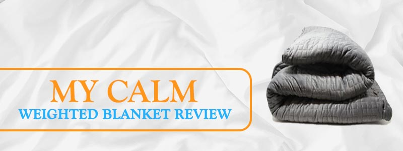 My Calm Blanket Review