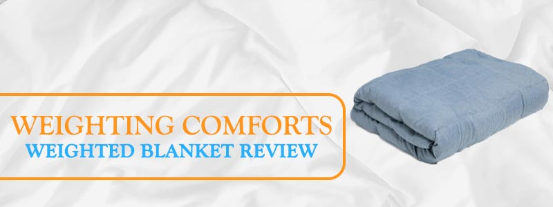 Weighting comforts blanket reviews