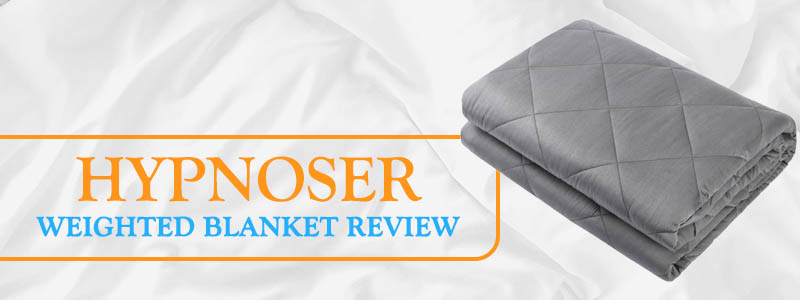 Hypnoser Weighted Blanket Review