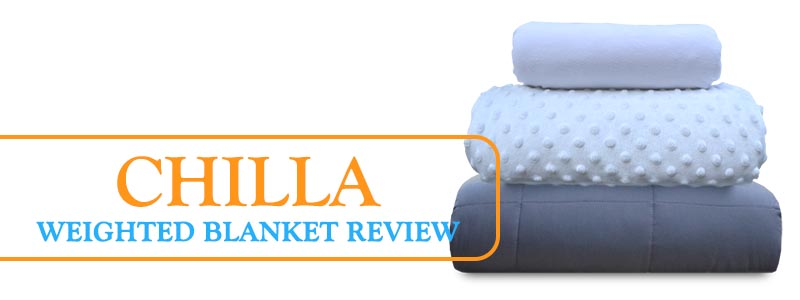 Chilla Weighted Blanket Review