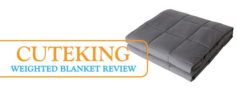 Cuteking weighted blanket reviews